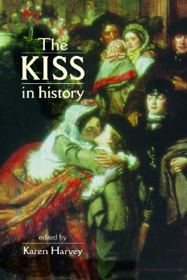 Image for The Kiss in History