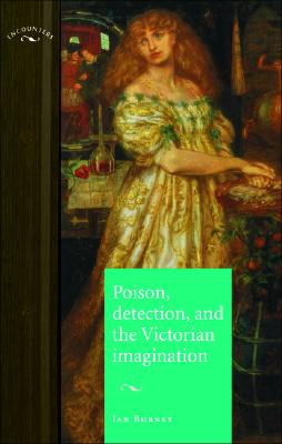 Image for Poison, Detection and the Victorian Imagination (Encounters)