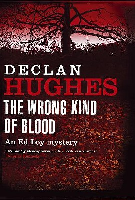 Wrong Kind of Blood, The, Hughes, Declan