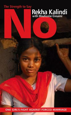Image for The Strength to Say No One Girls Fight Against Forced Marriage