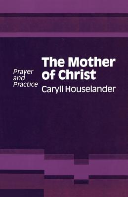 Mother of Christ, Caryll Houselander