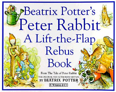 Image for Peter Rabbit:  A Lift-the flap Rebus Book