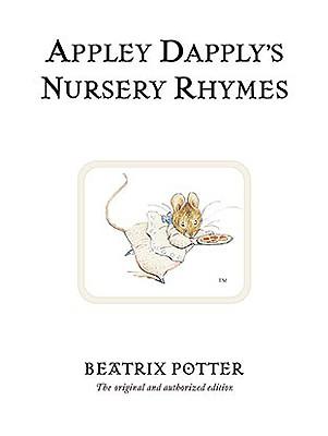 Image for Appley Dapply's Nursery Rhymes (Peter Rabbit)