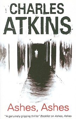 ASHES, ASHES LARGE PRINT, ATKINS, CHARLES