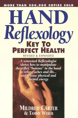 Image for Hand Reflexology: Key to Perfect Health [Revised and Expanded]