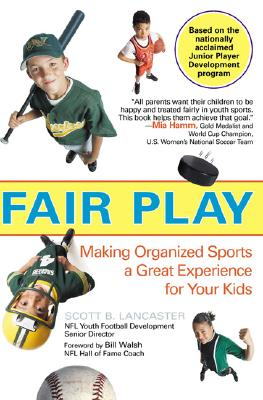 Image for Fair Play: Making Organized Sports a Great Experience for Your Kids