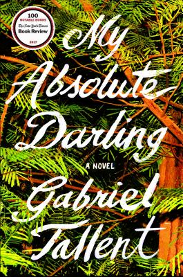 Image for My Absolute Darling A Novel