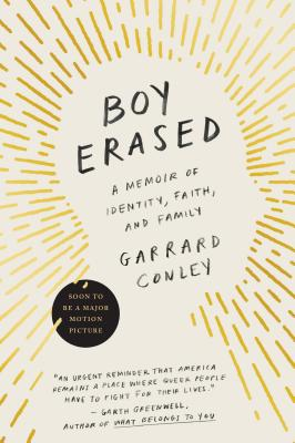 "Image for ""Boy Erased: A Memoir of Identity, Faith, and Family"""