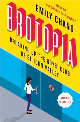 Image for Brotopia: A Silicon Valley Expos