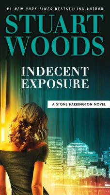 Image for Indecent Exposure (A Stone Barrington Novel)
