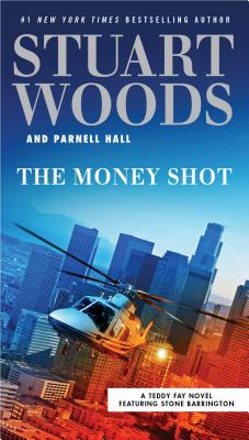 Image for The Money Shot (A Teddy Fay Novel)