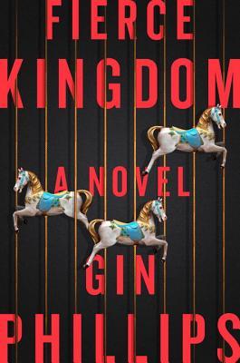 Image for Fierce Kingdom: A Novel