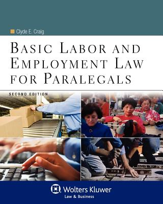 Image for Basic Labor & Employment Law for Paralegals, Second Edition (Aspen College)