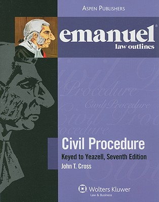 Image for Civil Procedure Yeazell 7th Edition Emanuel Law Outline (Emanual Law Outlines)