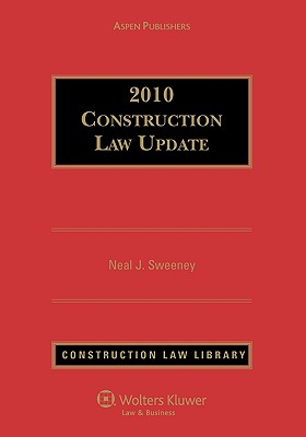 Construction Law Update 2010, Sweeney