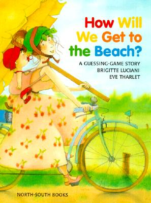 How Will We Get to the Beach?, Brigitte Luciani