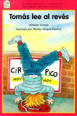 Tomas lee al reves (SP: Upside-Dow (Spanish Edition), Gruber, W.