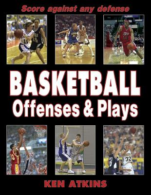 Basketball Offenses & Plays, Atkins, Kenneth