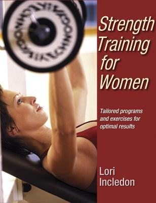 Image for STRENGTH TRAINING FOR WOMEN TAILORED PROGRAMS AND EXERCISES FOR OPTIMAL RESULTS