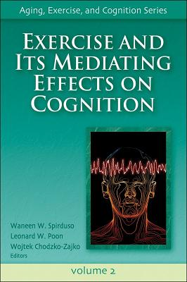 Image for Exercise and Its Mediating Effects on Cognition (Aging, Exercise, and Cognition)