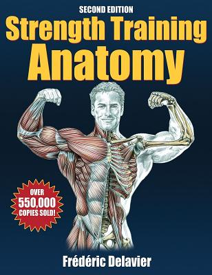 Image for STRENGTH TRAINING ANATOMY SECOND EDITION