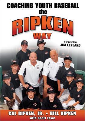 Image for Coaching Youth Baseball the Ripken Way