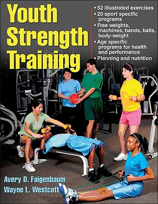 Image for Youth Strength Training: Programs for Health, Fitness, and Sport (Strength & Power for Young Athlete)