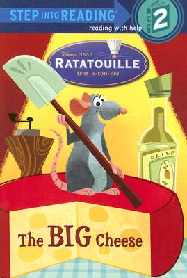 Image for The Big Cheese (Step into Reading, Step 2) (Ratatouille movie tie in)