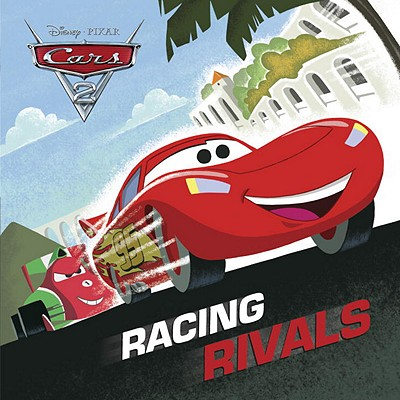 Image for Racing Rivals (Disney/Pixar Cars 2) (Pictureback(R))