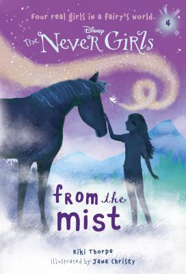 Image for Never Girls #4: From the Mist (Disney: The Never Girls) (A Stepping Stone Book(TM))