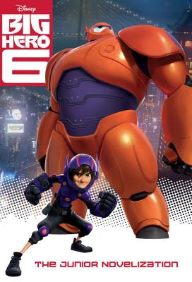 Image for Big Hero 6 (Junior Novelization)