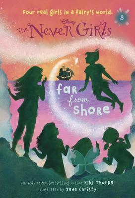Image for Never Girls #8: Far from Shore (Disney: The Never Girls)