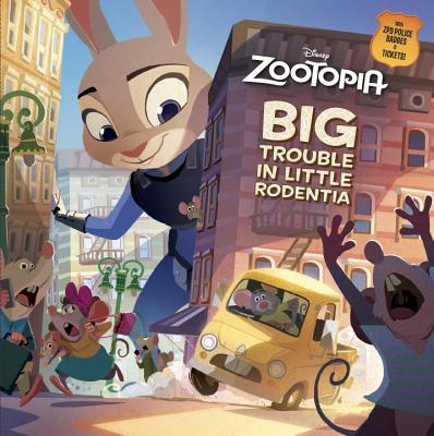 Image for Big Trouble in Little Rodentia (Disney Zootopia)