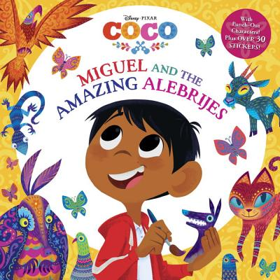 Image for Miguel and the Amazing Alebrijes (Disney/Pixar Coco) (Pictureback(R))