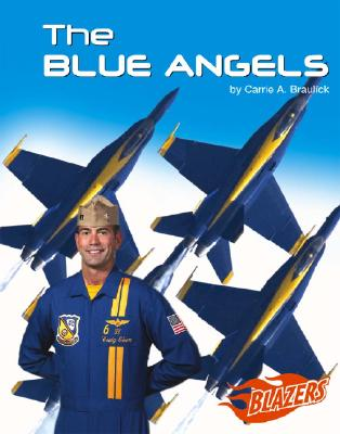 Image for The Blue Angels (Blazers--The U.S. Armed Forces)