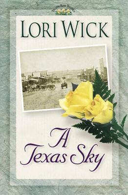 Image for A Texas Sky (Yellow Rose Trilogy, Book 2)