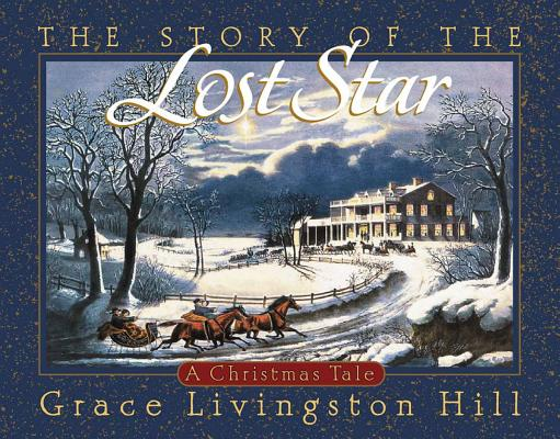 Image for The Story of the Lost Star: A Christmas Tale