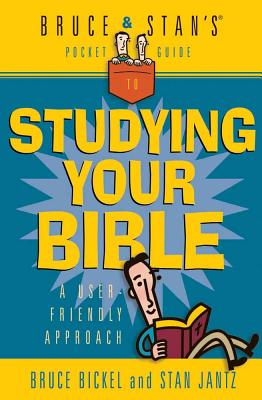 Image for BRUCE AND STAN'S GUIDE TO STUDYING YOUR BIBLE