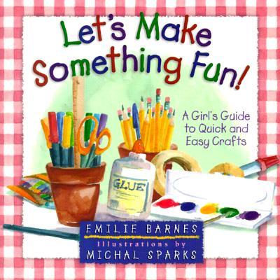 Image for Let's Make Something Fun!