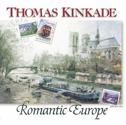 Image for Thomas Kinkade's Romantic Europe (Chasing the Horizon Collection)