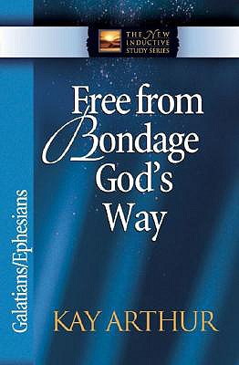 Image for Free from Bondage God's Way: Galatians/Ephesians (The New Inductive Study Series)