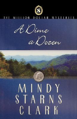 A Dime A Dozen, Mindy Starns Clark