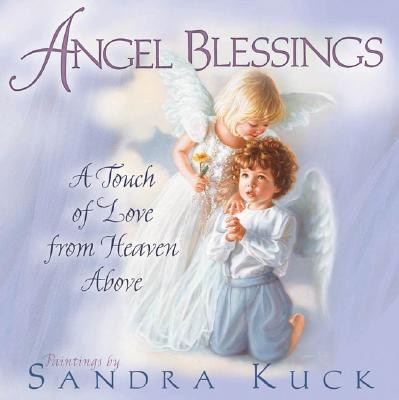 Image for Angel Blessings: A Touch of Love from Heaven Above