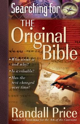 Image for Searching for the Original Bible (First Edition)
