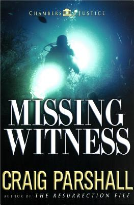 Image for Missing Witness (Chambers of Justice Series #4)