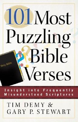 Image for 101 Most Puzzling Bible Verses: Insight into Frequently Misunderstood Scriptures