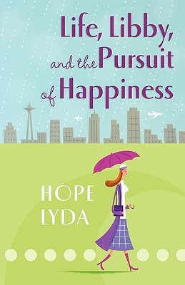 Life, Libby, and the Pursuit of Happiness, Hope Lyda