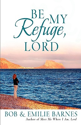 Image for Be My Refuge, Lord