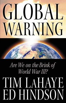 Image for Global Warning: Are We on the Brink of World War III?