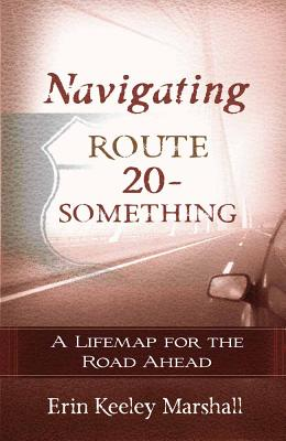 Image for Navigating Routhe 20-Something
